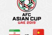 ساعت بازی ایران ویتنام در جام ملت های آسیا ۲۰۱۹