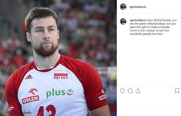 پست اینستاگرام  ایگور کولاکوویچ بعد از توهین کاپیتان والیبال لهستان به ایرانی ها